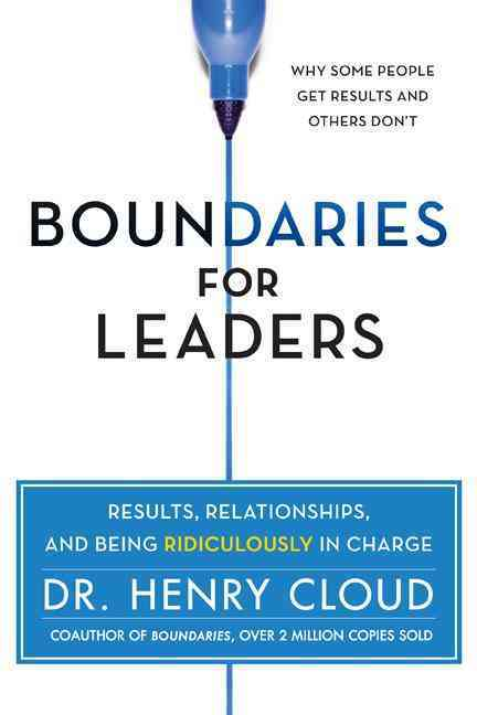 Boundaries for Leaders By Cloud, Henry
