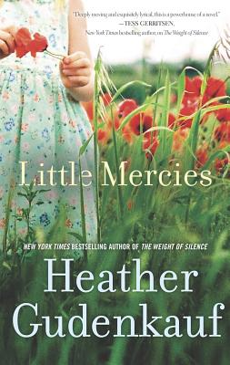 Little Mercies By Gudenkauf, Heather