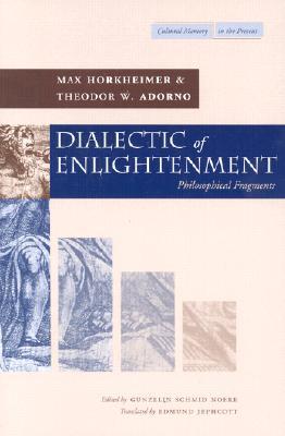 Dialectic of Enlightenment By Horkheimer, Max/ Adorno, Theodor W./ Schmid Noerr, Gunzelin/ Jephcott, Edmund (TRN)